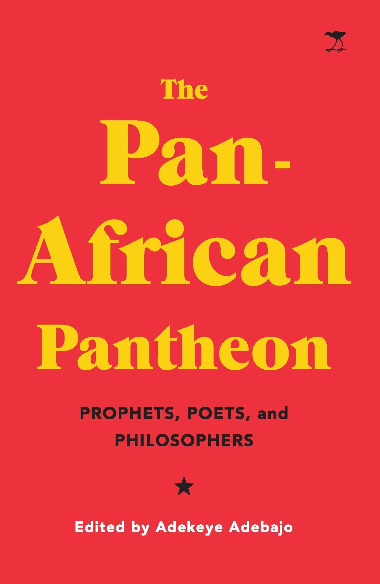 Book Review - The Pan-African Pantheon: Prophets, Poets and Philosophers